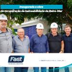 Inaugurada a obra de recuperação da balneabilidade daBeira-Mar Norte