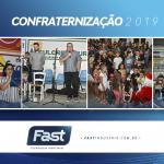 Festa de fim de ano da Fast 2019