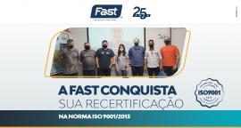 A Fast conquista sua Recertificação na norma ISO 9001/2015