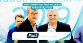 Troféu Destaque Econômico de Capinzal: Fast recebe 3 prêmios