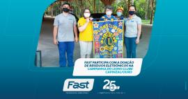 Fast participa com a doação de resíduos eletrônicos na campanha do Lions Clube Capinzal/Ouro