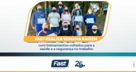 Fast realiza Semana Kaizen com treinamentos voltados para a saúde e a segurança no trabalho