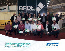 Fast homenageada pelo Programa BRDE Inova